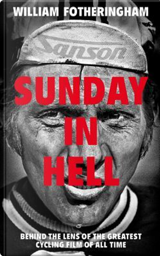 Sunday in Hell by William Fotheringham