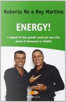Energy! by Roberto Re, Roy Martina