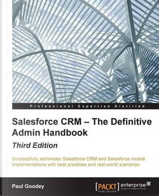 Salesforce Crm by Paul Goodey