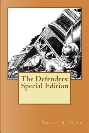 The Defenders by Philip K. Dick