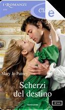 Scherzi del destino by Mary Jo Putney