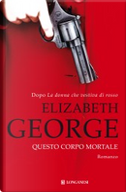 Questo corpo mortale by Elizabeth George