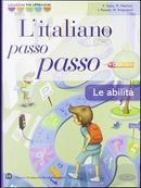 Italiano passo passo abilità. Con espansione online. Per la Scuola media by Francesco Testa