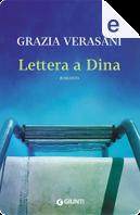 Lettera a Dina by Grazia Verasani