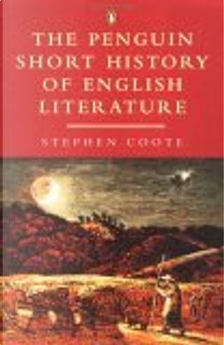 The Penguin Short History of English Literature by Stephen Coote