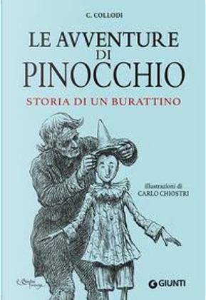 Le avventure di Pinocchio. Storia di un burattino by Carlo Collodi
