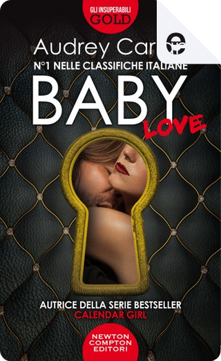Baby. Love by Audrey Carlan