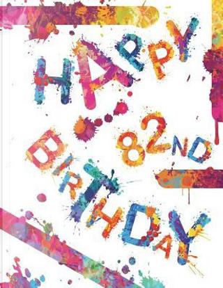 Happy 82nd Birthday by Black River Art