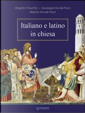 Italiano e latino in chiesa by Angelo Chiuchiù
