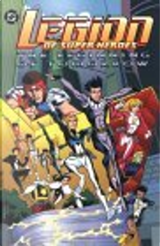 Legion of Super-Heroes: The Beginning of Tomorrow by Mark Waid, Tom McCraw, Tom Peyer