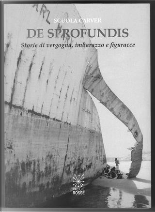 De Sprofundis by Scuola Carver