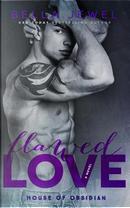 Flawed Love by Bella Jewel