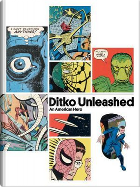 Ditko Unleashed, An American Hero by Florentino Florez