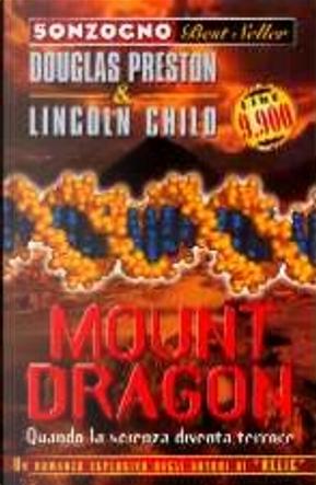 Mount Dragon by Douglas Preston, Lincoln Child