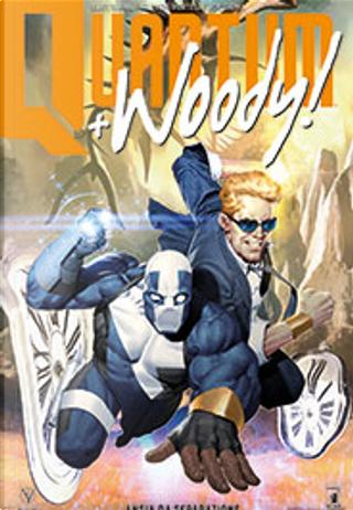 Quantum & Woody - Nuova serie vol. 1 by Eliot Rahal