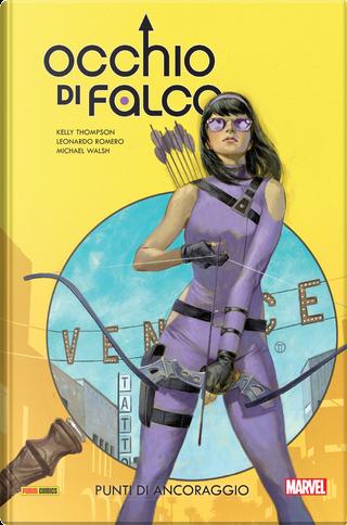 Occhio di Falco Vol. 1 by Kelly Thompson