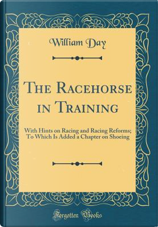 The Racehorse in Training by William Day