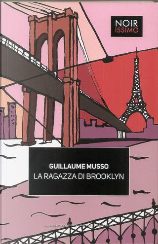 La ragazza di Brooklyn by Guillaume Musso