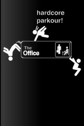 The Office Hardcore Parkour by Scranton Strangler