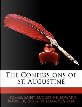 The Confessions of St. Augustine by Fr D. Ric Thomas