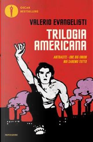 Trilogia americana by Evangelisti Valerio
