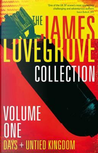 The James Lovegrove Collection by James Lovegrove
