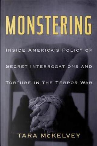 Monstering by Tara McKelvey