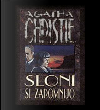 Sloni si zapomnijo by Agatha Christie