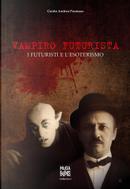 Vampiro futurista by Guido Andrea Pautasso