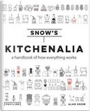 Snow's Kitchenalia by Alan Snow