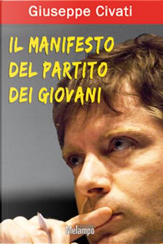 Il manifesto del partito dei giovani by Giuseppe Civati