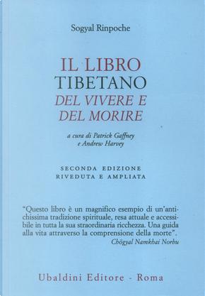 Il libro tibetano del vivere e del morire by Sogyal Rinpoche
