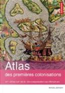 Atlas des premières colonisations by Marcel Dorigny