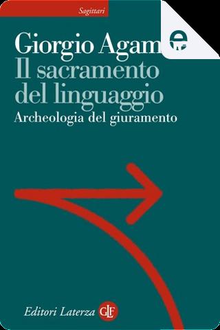 Il sacramento del linguaggio by Giorgio Agamben