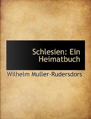 Schlesien by Wilhelm Muller-Rudersdors