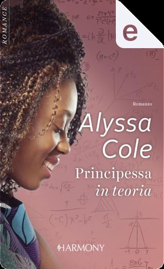 Principessa in teoria by Alyssa Cole
