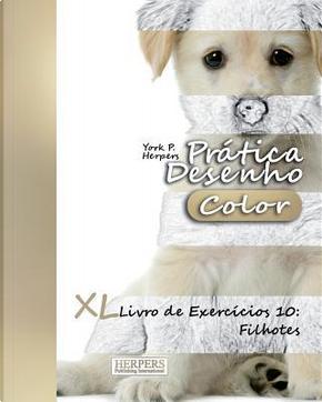 Prática Desenho Color - Filhotes by York P. Herpers