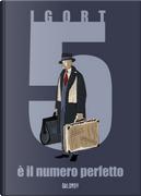 5 è il numero perfetto by Igort