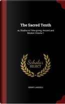 The Sacred Tenth by Henry Lansdell