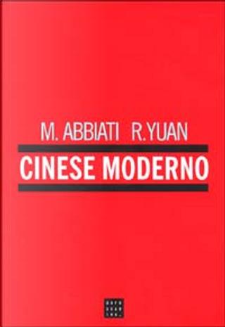 Cinese moderno by Magda Abbiati, Ren Yuan