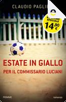 Estate in giallo per il Commissario Luciani by Claudio Paglieri