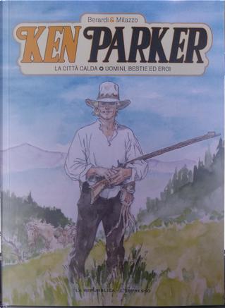Ken Parker (GEDI) - Vol. 5 by Giancarlo Berardi
