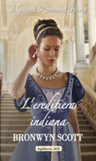 L'ereditiera indiana by Bronwyn Scott