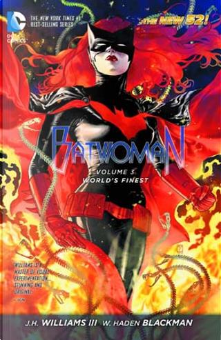 Batwoman, Vol. 3 by W. Haden Blackwell, J.H. Williams III