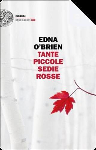 Tante piccole sedie rosse by Edna O'Brien