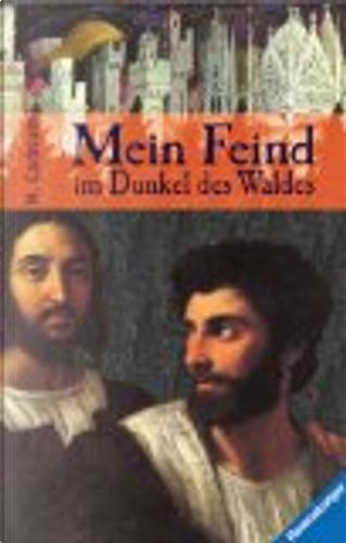 Mein Feind im Dunkel des Waldes. by Michael Cadnum