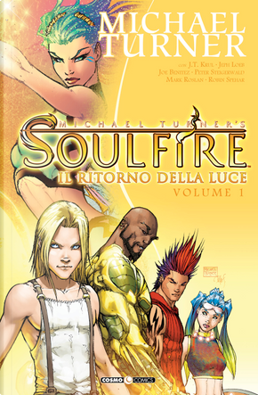 Soulfire vol. 1 by J.T. Krul, Jeph Loeb, Michael Turner