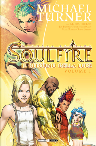 Soulfire vol. 1 by J.T. Krul, Jeph Loeb, Michael Turner
