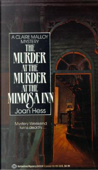 The Murder at the Murder at the Mimosa Inn by Joan Hess