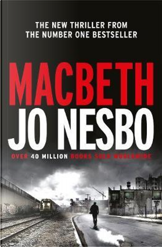 Macbeth by Jo Nesbø